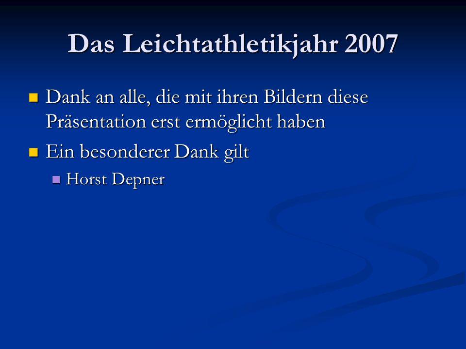 Dank an alle, die mit ihren Bildern diese Präsentation erst ermöglicht haben Dank an alle, die mit ihren Bildern diese Präsentation erst ermöglicht haben Ein besonderer Dank gilt Ein besonderer Dank gilt Horst Depner Horst Depner