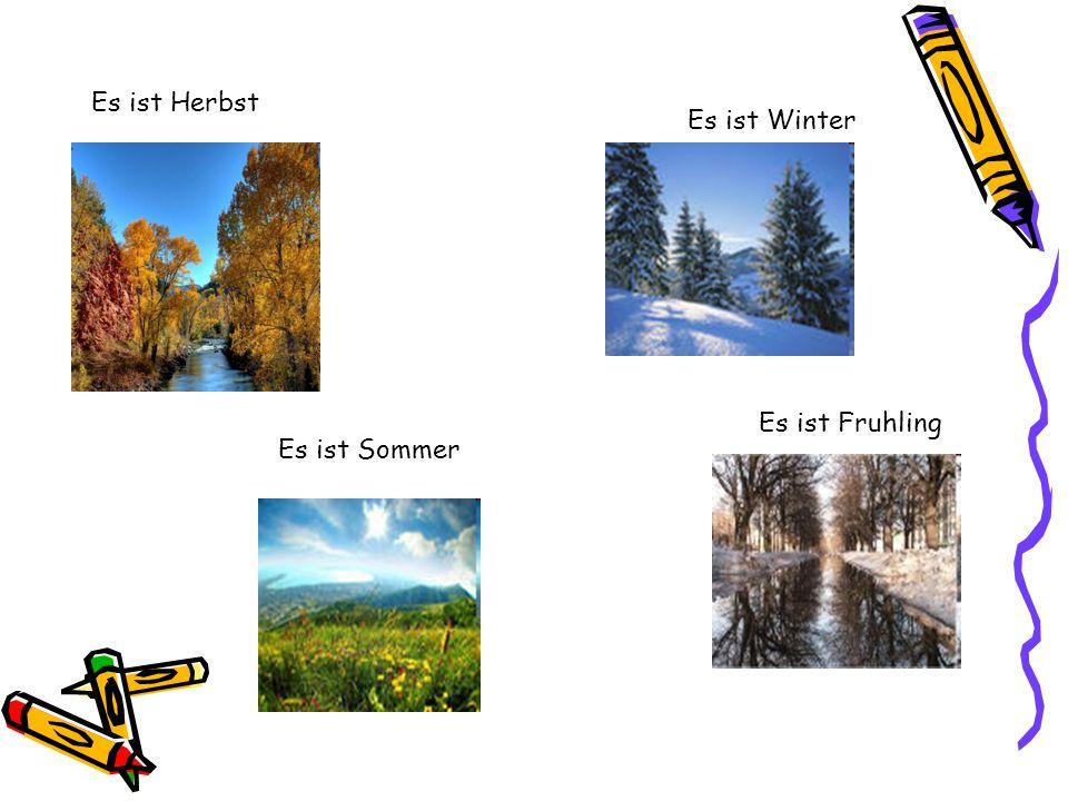 Es ist Winter Es ist Herbst Es ist Fruhling Es ist Sommer
