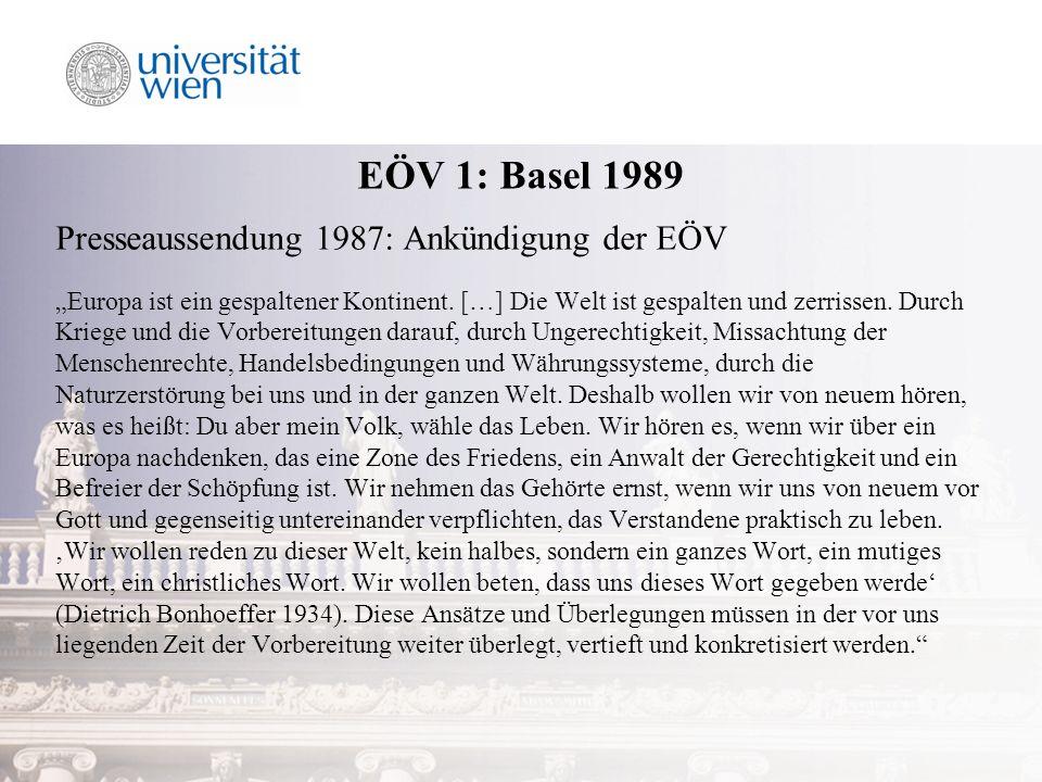 EÖV 1: Basel 1989 Presseaussendung 1987: Ankündigung der EÖV Europa ist ein gespaltener Kontinent.