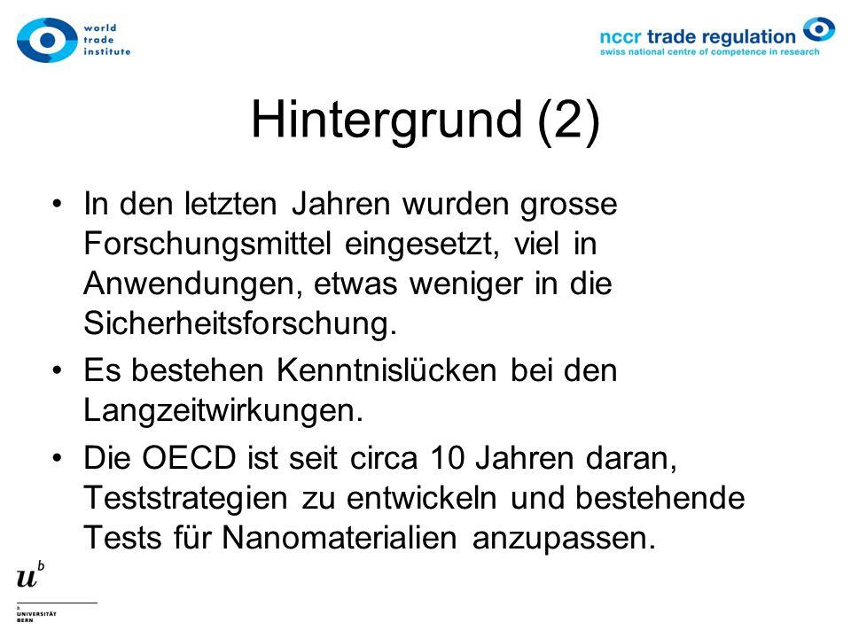 Hintergrund (3) Wegen der grossen Anwendungsbreite ist eine einzige Regulierung one size fits all unmöglich.