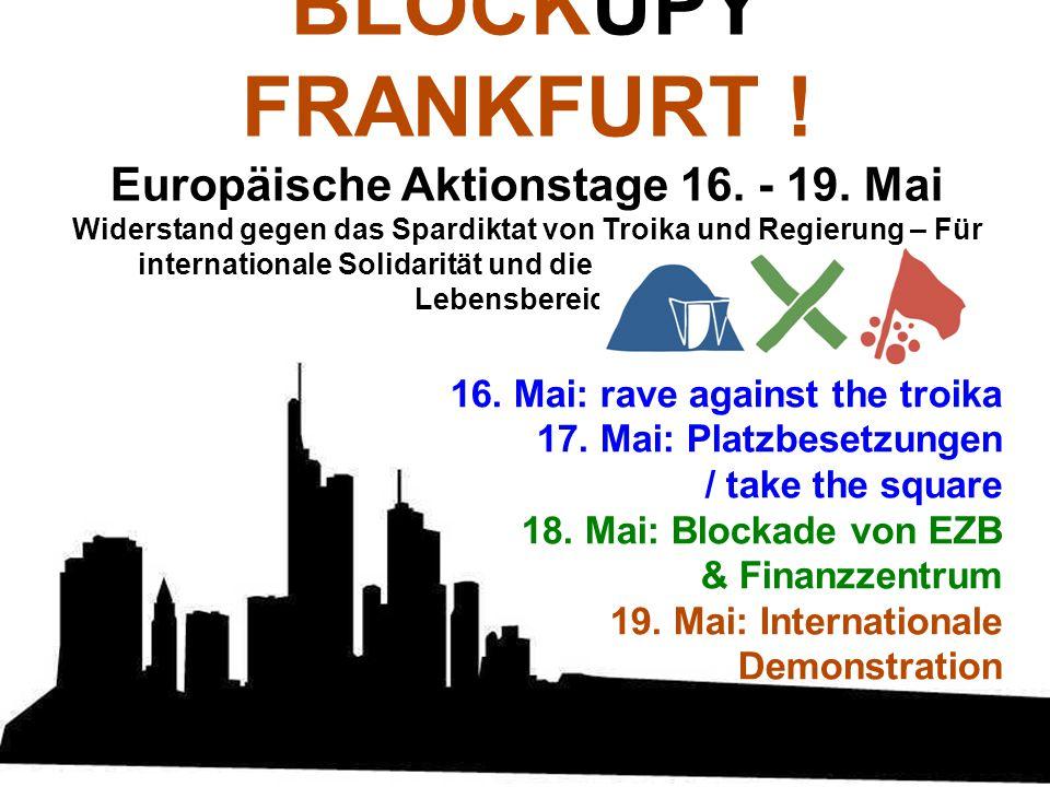 BLOCKUPY FRANKFURT .Europäische Aktionstage 16. - 19.