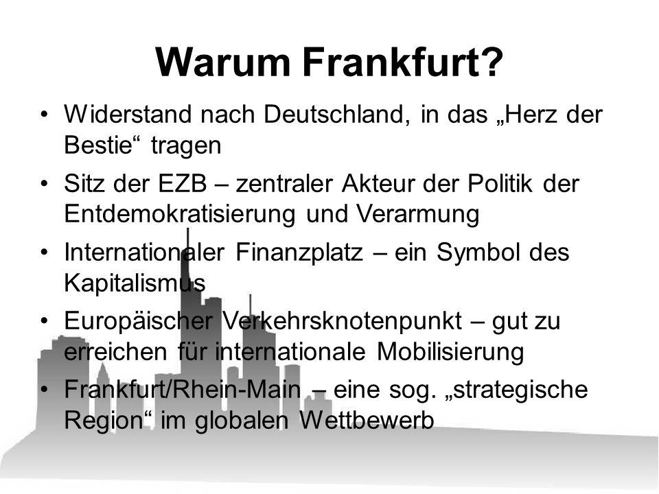 Internationale Beteiligung als politisches Statement Schwerpunkt der Mobilisierung dennoch in Deutschland Es gibt in Deutschland (noch) keinen Massenprotest Mobilisierung der jeweils eigenen Leute ist die Basis für die Aktionstage Heiligendamm, Strasbourg, 15.