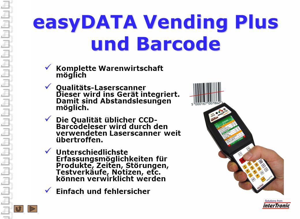 easyDATA Vending Plus und Barcode Komplette Warenwirtschaft möglich Qualitäts-Laserscanner Dieser wird ins Gerät integriert.