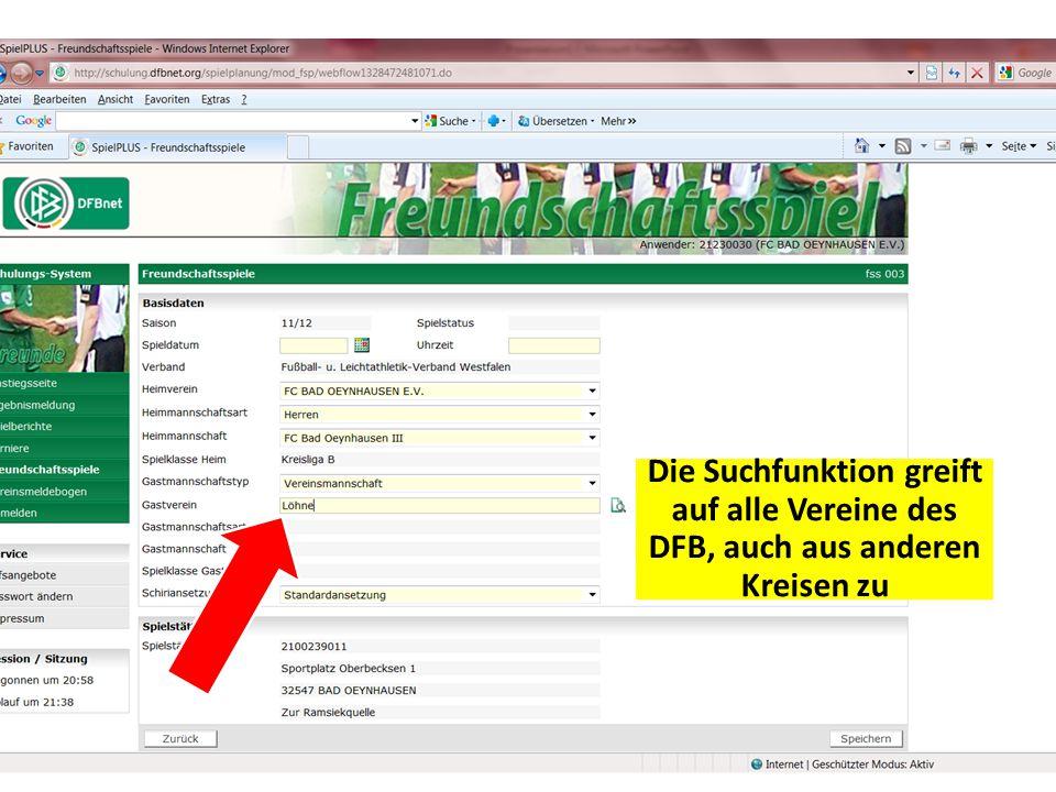 Die Suchfunktion greift auf alle Vereine des DFB, auch aus anderen Kreisen zu
