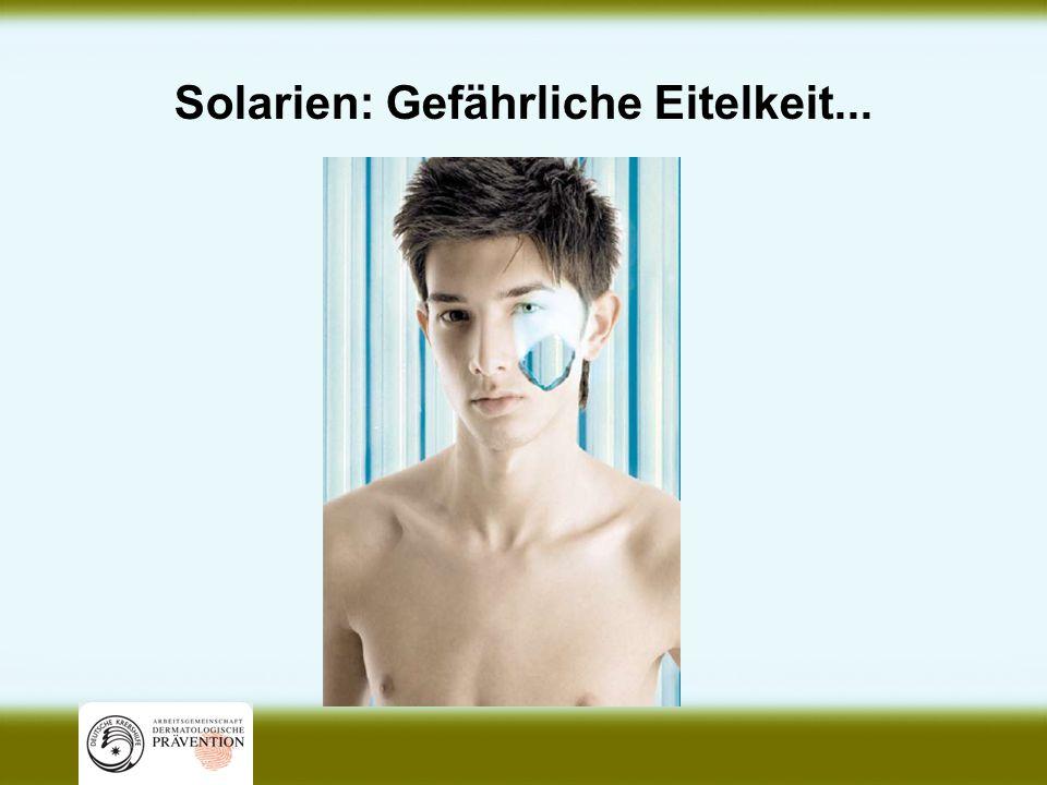 Solarien: Gefährliche Eitelkeit...