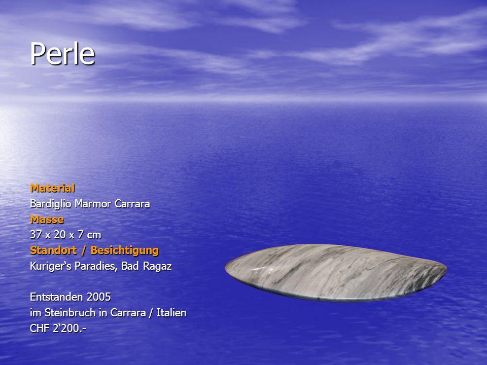 Perle Material Bardiglio Marmor Carrara Masse 37 x 20 x 7 cm Standort / Besichtigung Kurigers Paradies, Bad Ragaz Entstanden 2005 im Steinbruch in Car