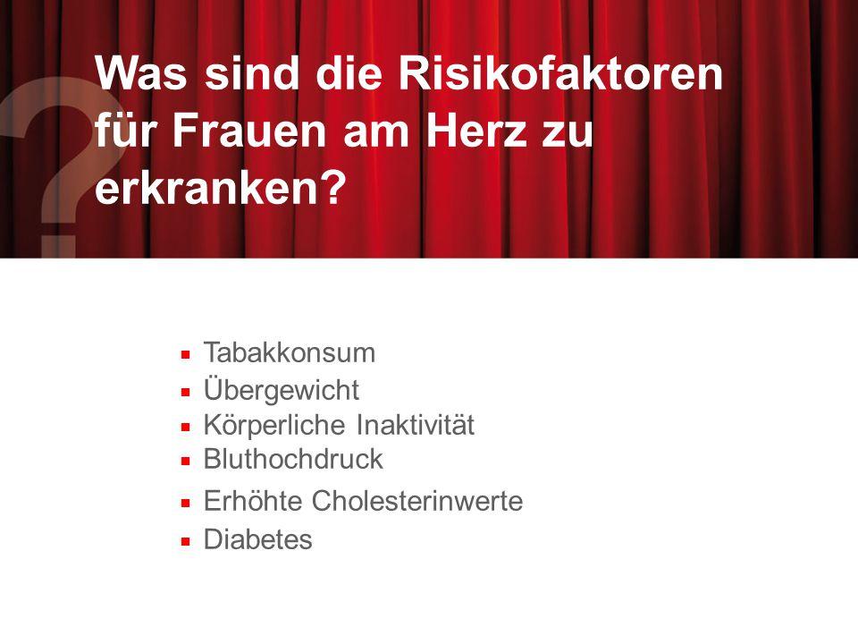 Was sind die Risikofaktoren für Frauen am Herz zu erkranken.