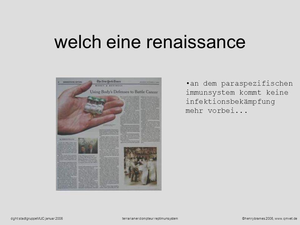 ©henrybrames 2006, www.qmvet.deterrarianer dompteur reptimunsystemdght stadtgruppeMUC januar 2006 toll!!! zytokine spez immunsystem nervensystem hormo