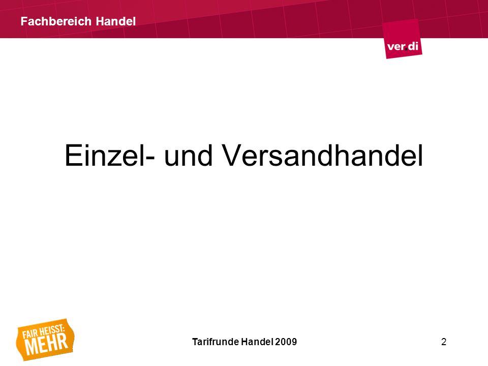Fachbereich Handel Einzel- und Versandhandel Tarifrunde Handel 20092