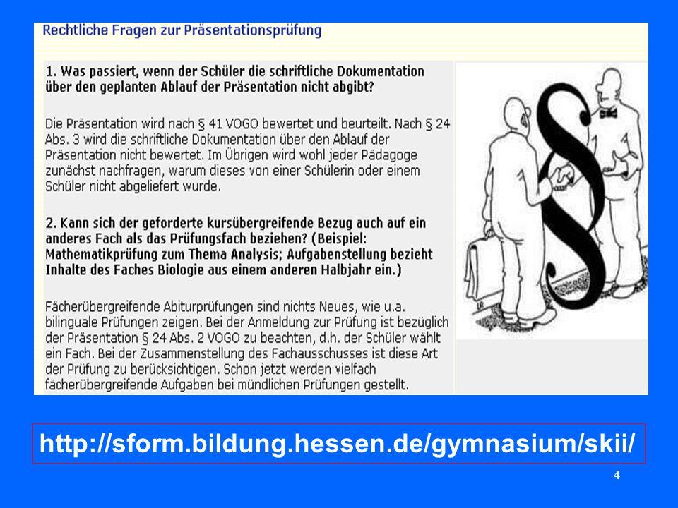 4 http://sform.bildung.hessen.de/gymnasium/skii/
