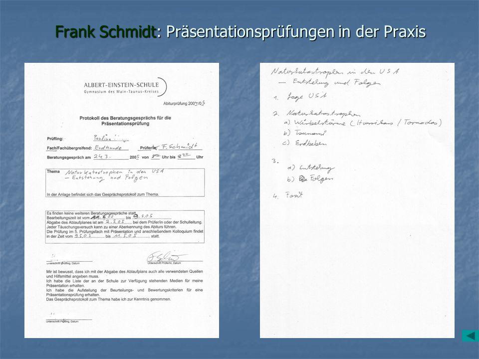 Frank Schmidt: Präsentationsprüfungen in der Praxis