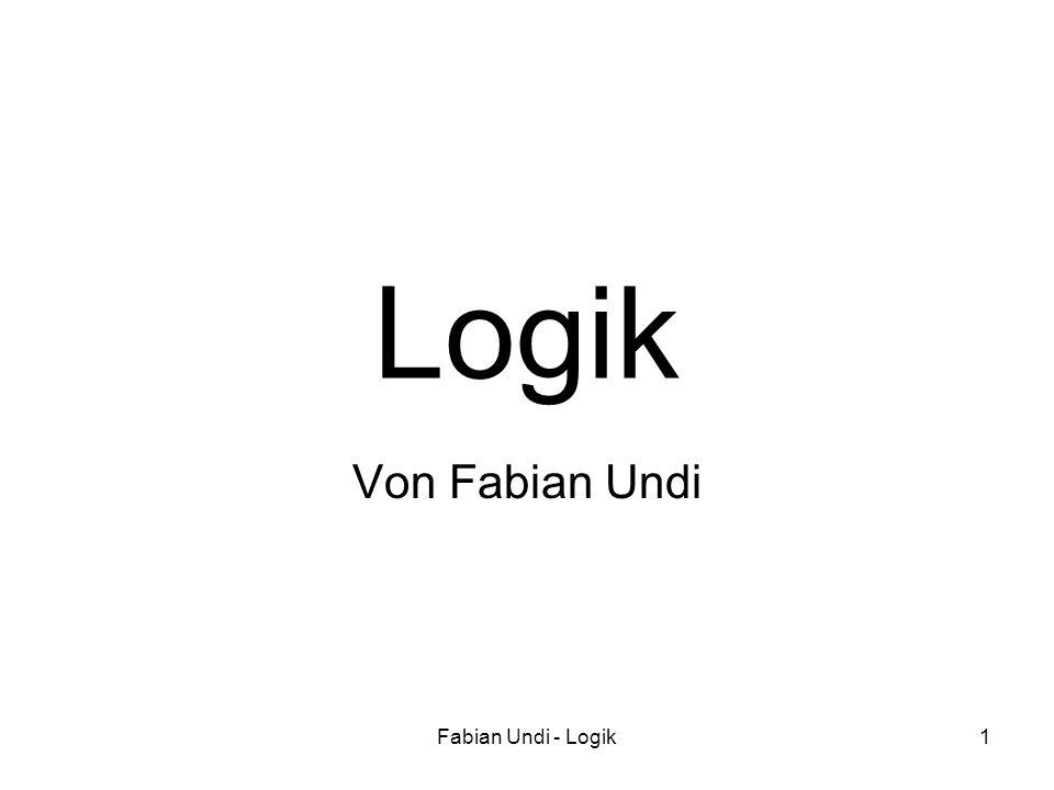 Fabian Undi - Logik1 Logik Von Fabian Undi