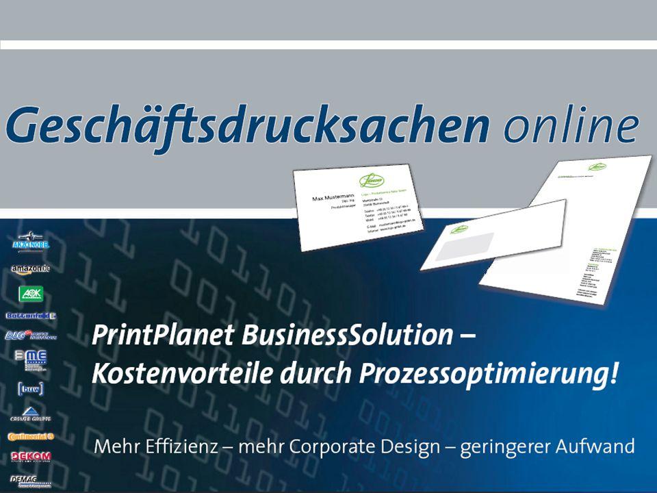 PrintPlanet – Präsentation BusinessSolution - 2012 Visitenkartenbestellung - Wer macht was.