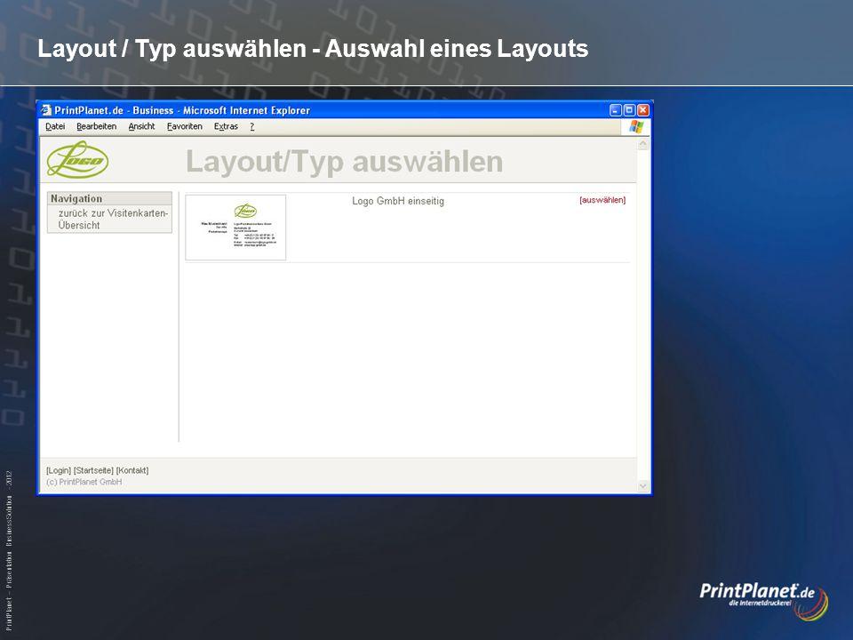 PrintPlanet – Präsentation BusinessSolution - 2012 Layout / Typ auswählen - Auswahl eines Layouts