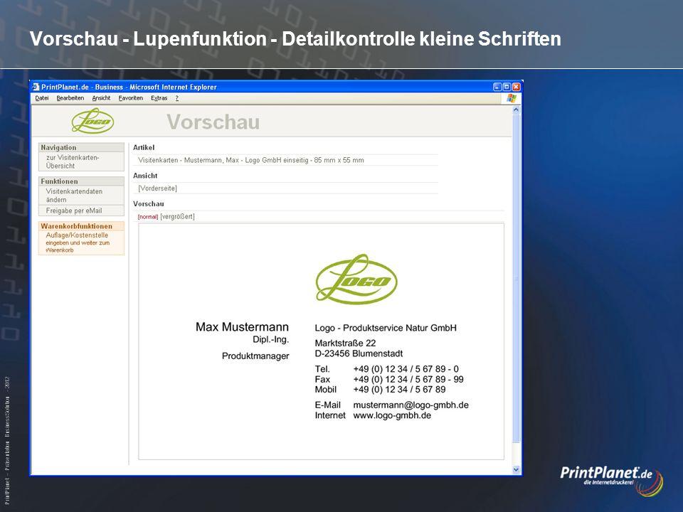 PrintPlanet – Präsentation BusinessSolution - 2012 Vorschau - Lupenfunktion - Detailkontrolle kleine Schriften