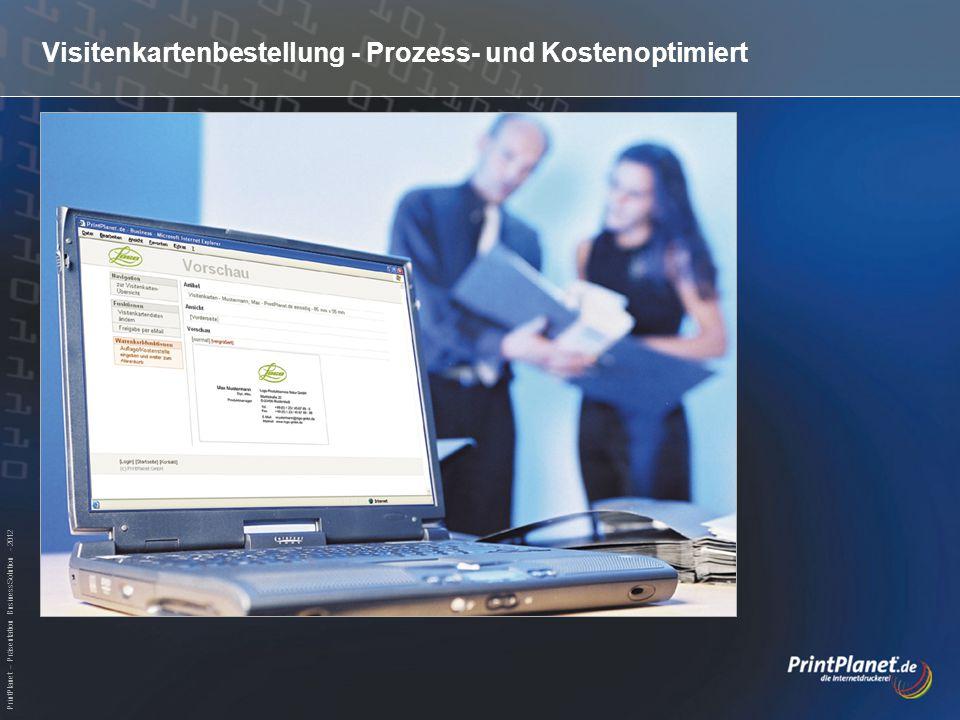 PrintPlanet – Präsentation BusinessSolution - 2012 Artikeldaten - Eingabe der Visitenkarten-Daten