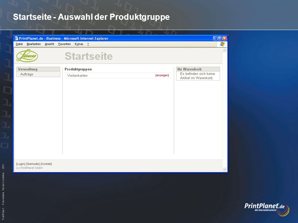 PrintPlanet – Präsentation BusinessSolution - 2012 Abschluss der Bestellung - Kontrolle der Gesamtbestellung