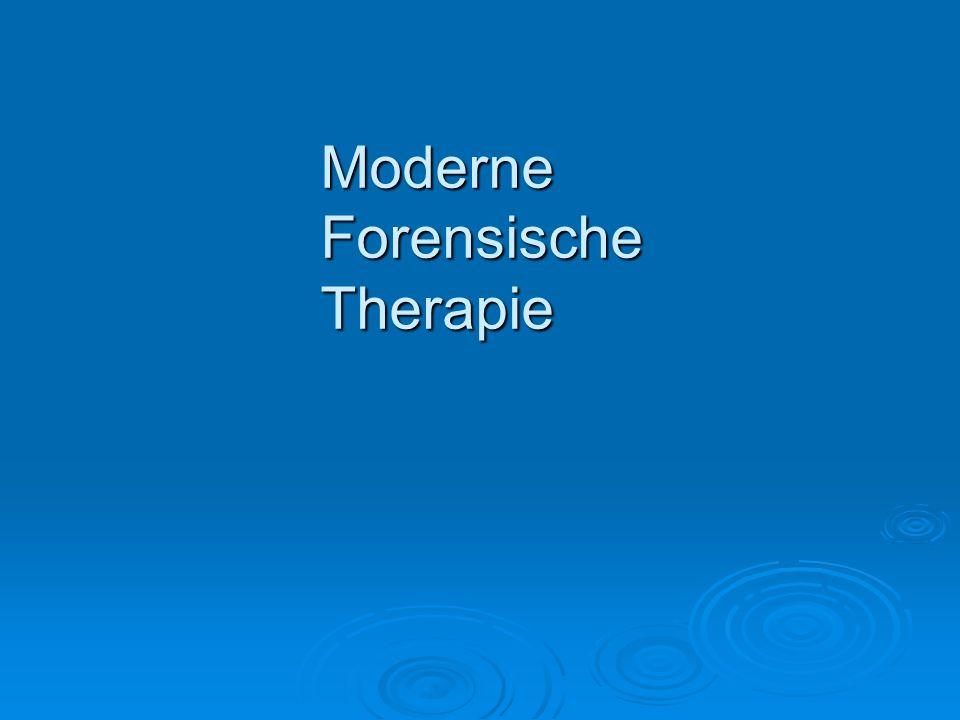 Moderne Forensische Therapie