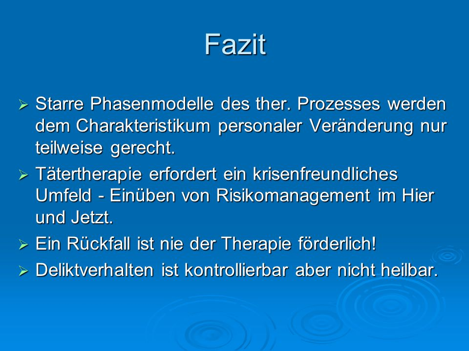 Fazit Starre Phasenmodelle des ther.