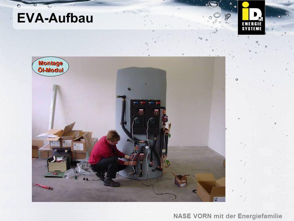 NASE VORN mit der Energiefamilie EVA-Aufbau MontageF-Modul
