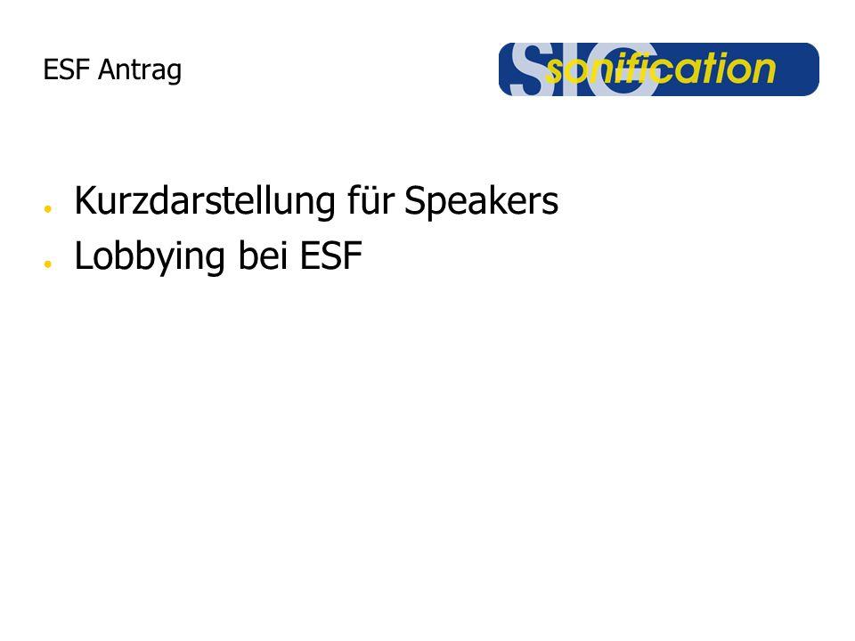 ESF Antrag Kurzdarstellung für Speakers Lobbying bei ESF