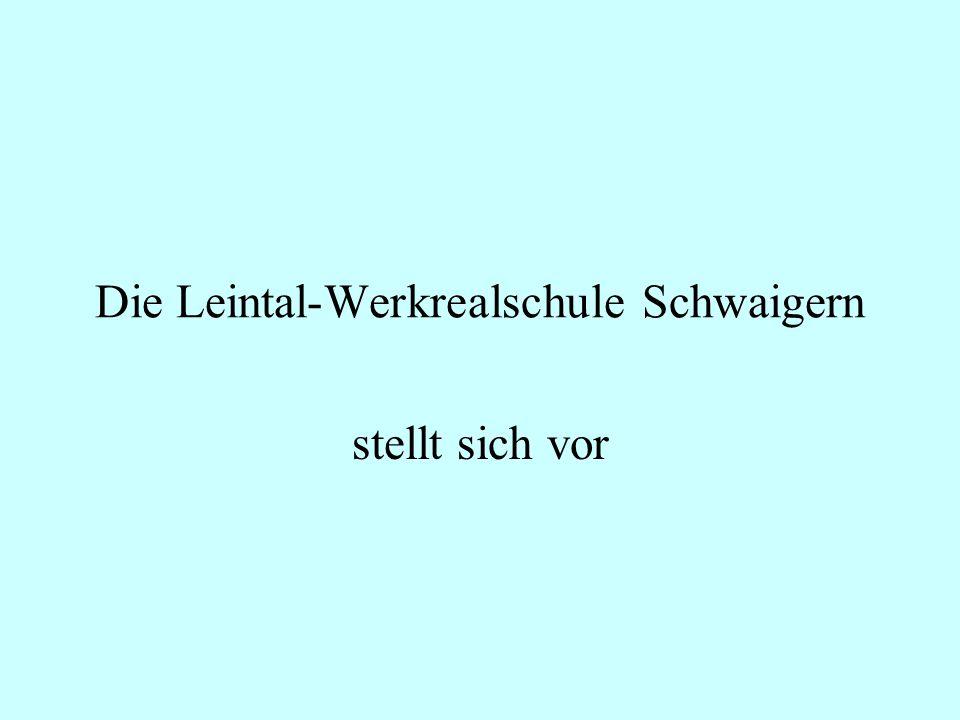 Die Leintal-Werkrealschule Schwaigern stellt sich vor