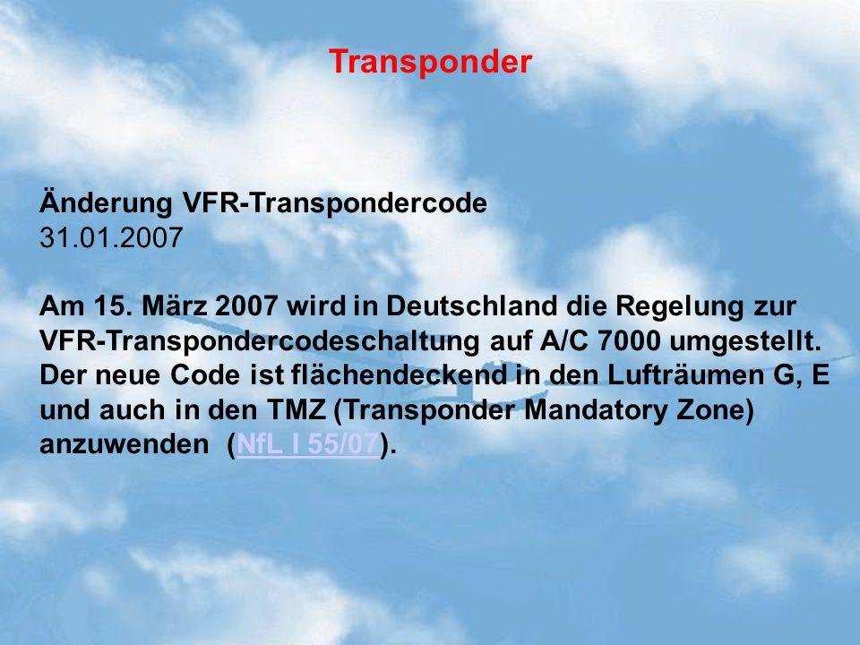 Änderung VFR-Transpondercode 31.01.2007 Am 15.