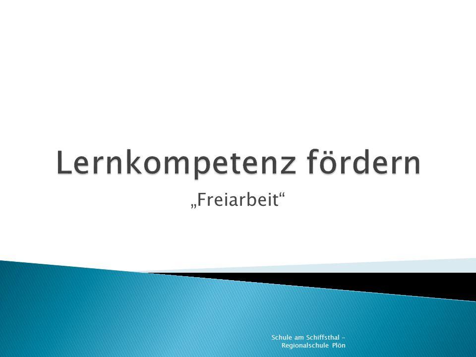 Freiarbeit Schule am Schiffsthal - Regionalschule Plön
