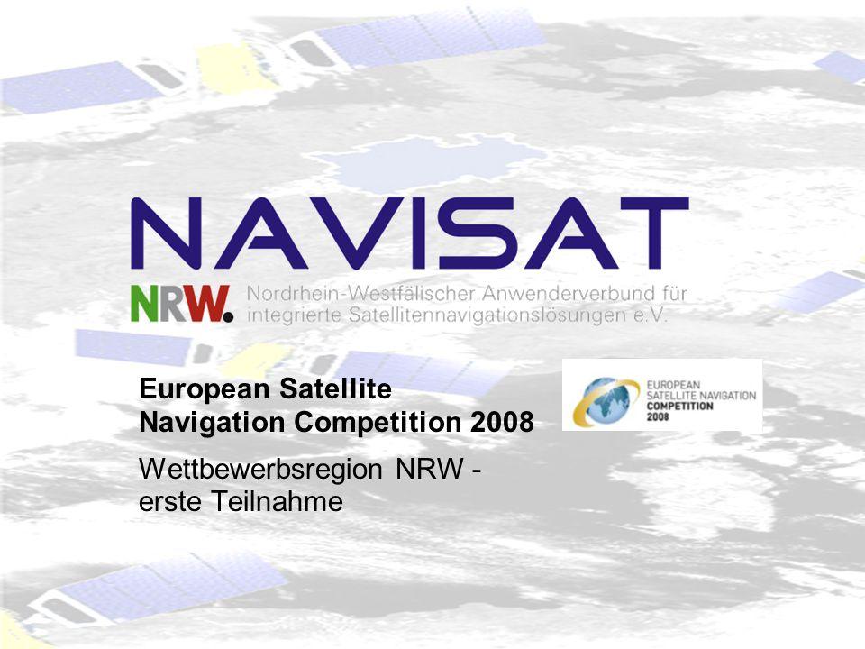 European Satellite Navigation Competition 2008 Wettbewerbsregion NRW - erste Teilnahme
