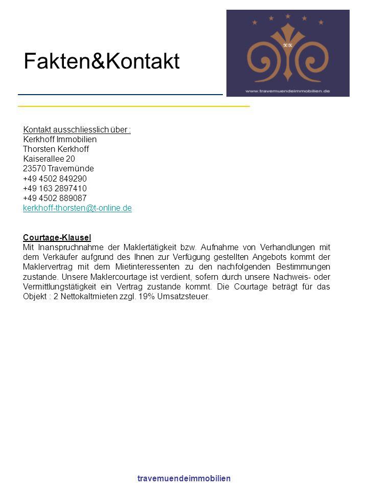 travemuendeimmobilien Fakten&Kontakt Kontakt ausschliesslich über : Kerkhoff Immobilien Thorsten Kerkhoff Kaiserallee 20 23570 Travemünde +49 4502 849