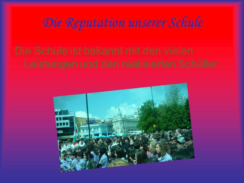 Die Reputation unserer Schule Die Schule ist bekannt mit den vielen Leistungen und den realisierten Schüller.