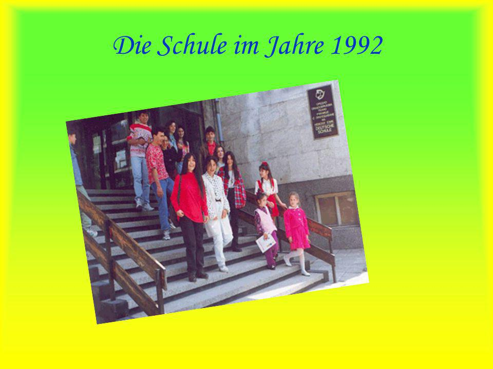 Die Schule im Jahre 1992