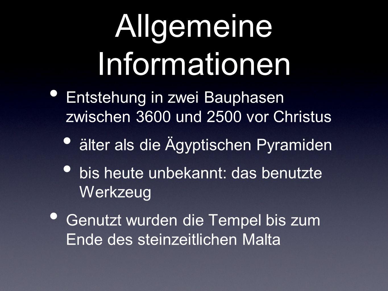 Allgemeine Informationen Entstehung in zwei Bauphasen zwischen 3600 und 2500 vor Christus älter als die Ägyptischen Pyramiden bis heute unbekannt: das