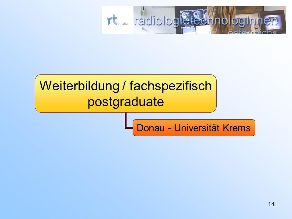 14 Weiterbildung / fachspezifisch postgraduate Donau - Universität Krems