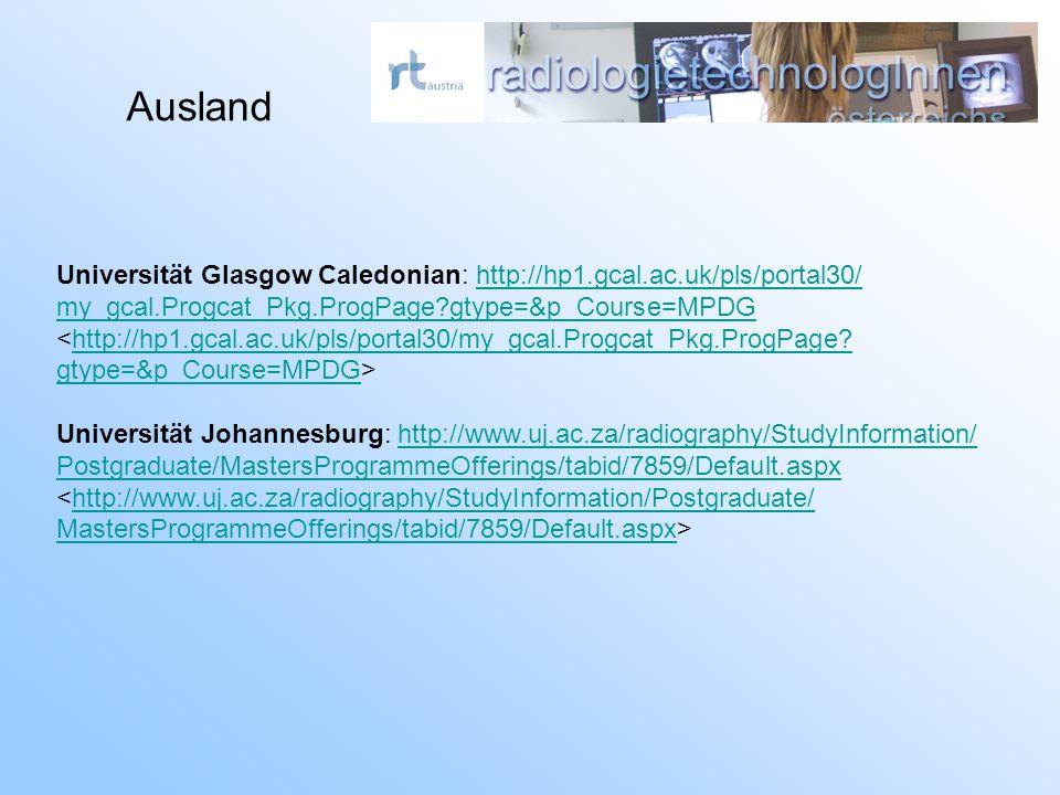 Ausland Universität Glasgow Caledonian: http://hp1.gcal.ac.uk/pls/portal30/http://hp1.gcal.ac.uk/pls/portal30/ my_gcal.Progcat_Pkg.ProgPage?gtype=&p_C