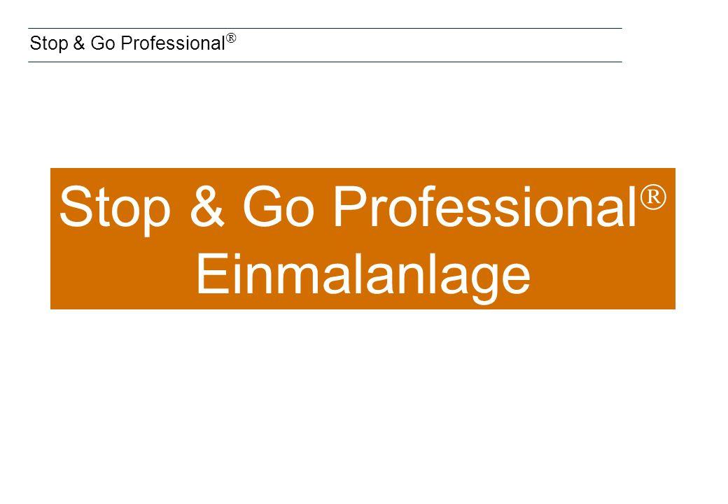Stop & Go Professional Einmalanlage