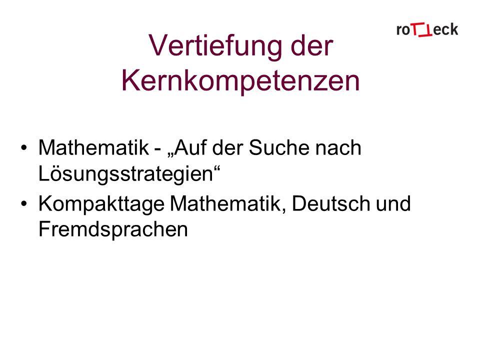 Vertiefung der Kernkompetenzen Mathematik - Auf der Suche nach Lösungsstrategien Kompakttage Mathematik, Deutsch und Fremdsprachen