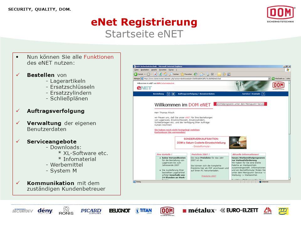SECURITY, QUALITY, DOM.DOM Sicherheitstechnik GmbH & Co.