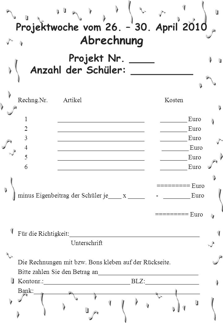Projektwoche vom 26. – 30. April 2010 Abrechnung Projekt Nr.