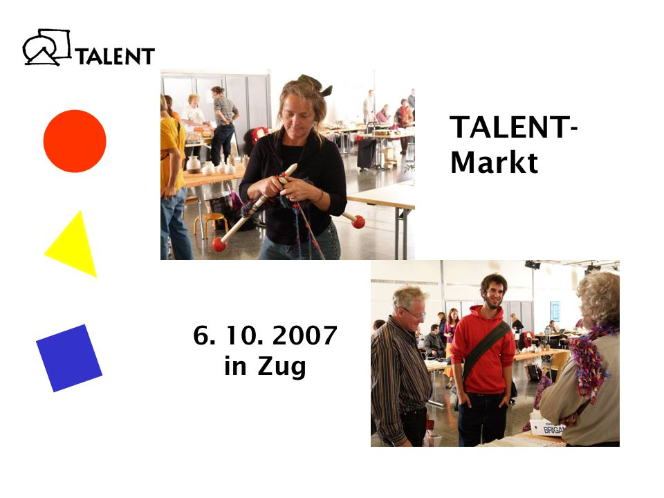 TALENT- Markt 6. 10. 2007 in Zug