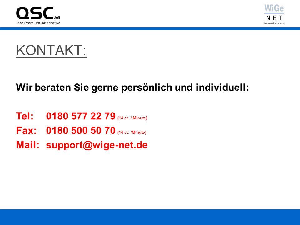 KONTAKT: Wir beraten Sie gerne persönlich und individuell: Tel: 0180 577 22 79 (14 ct. / Minute) Fax: 0180 500 50 70 (14 ct. /Minute) Mail: support@wi