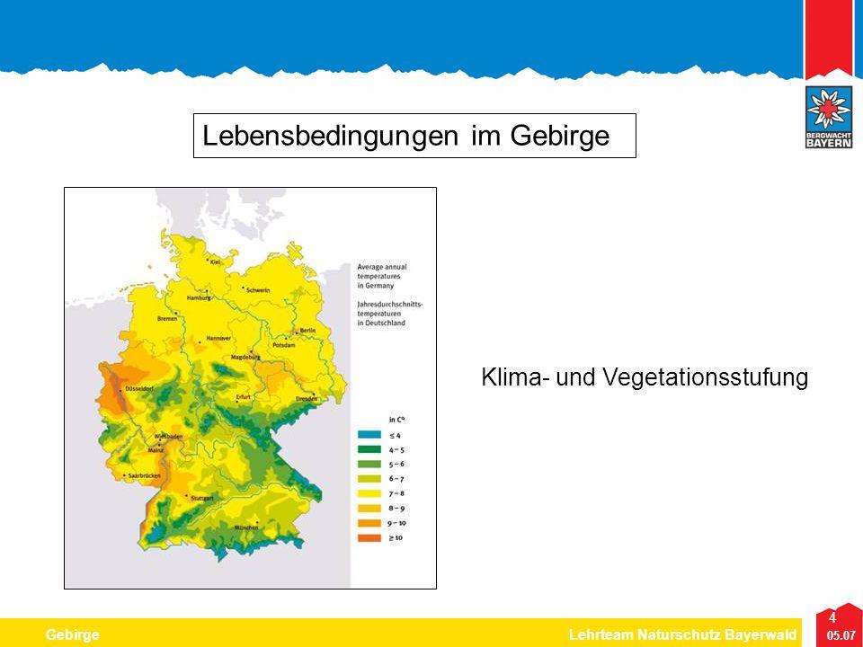 4 05.07 GebirgeLehrteam Naturschutz Bayerwald Lebensbedingungen im Gebirge Klima- und Vegetationsstufung
