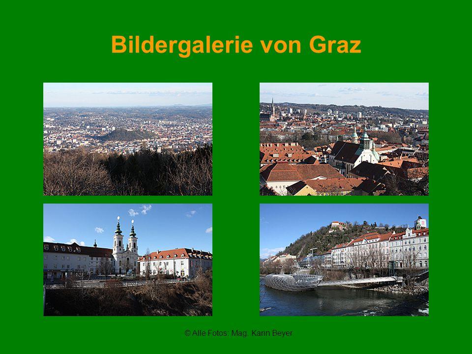 Bildergalerie von Graz © Alle Fotos: Mag. Karin Beyer