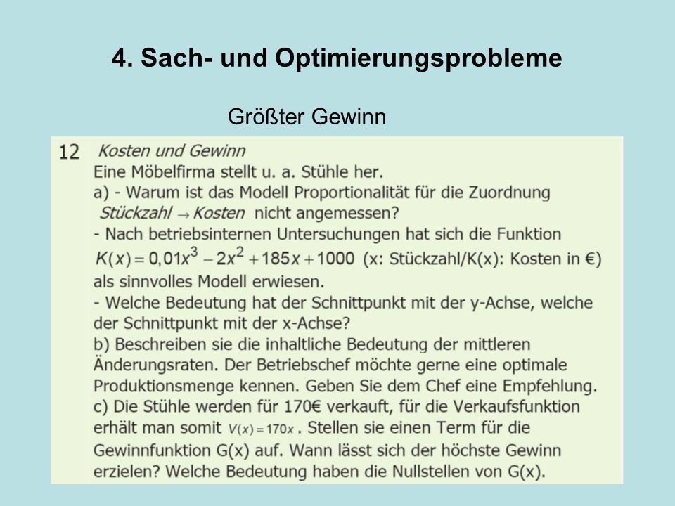 4. Sach- und Optimierungsprobleme Größter Gewinn