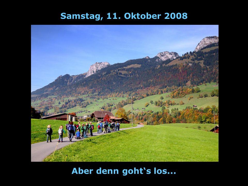 Samstag, 11. Oktober 2008 Zwischenstopp: Kampfsauä werded geborä!