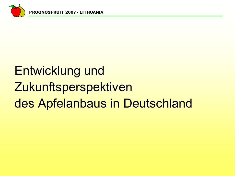 PROGNOSFRUIT 2007 - LITHUANIA Apfelmarkt Deutschland Frischmarkt Frischmarktware Verbrauch1.450.000 to Import 700.000 to zweitgrößter Importeur weltweit