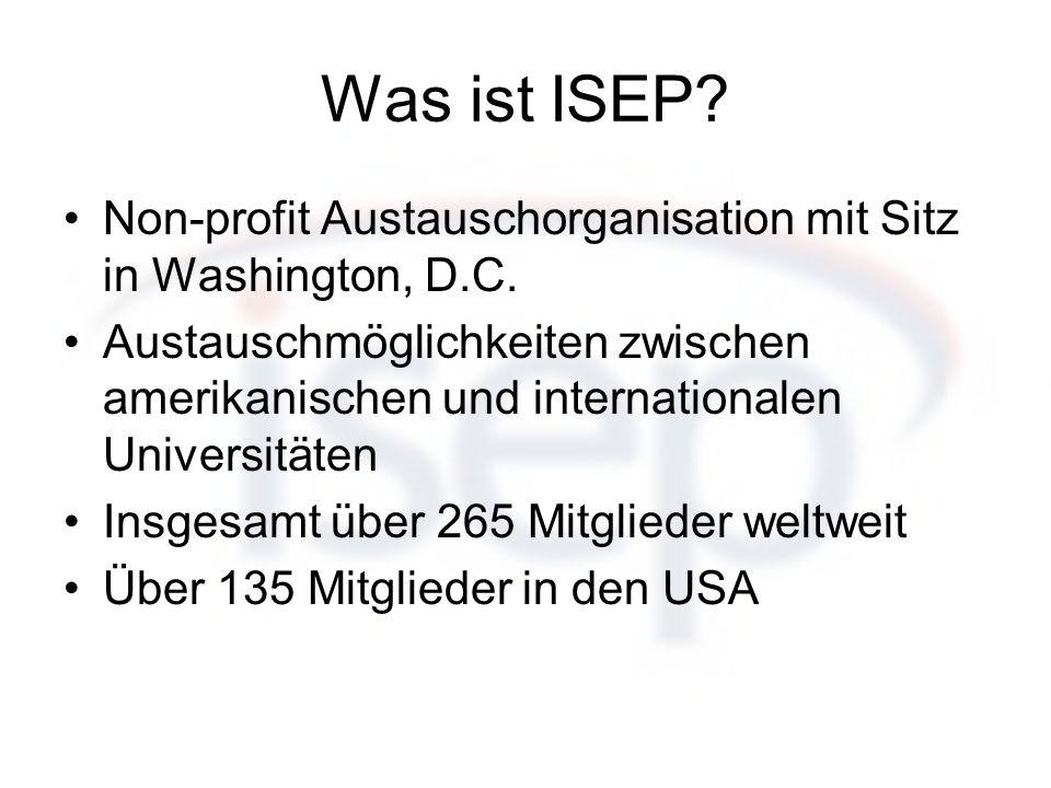 Was ist ISEP? Non-profit Austauschorganisation mit Sitz in Washington, D.C. Austauschmöglichkeiten zwischen amerikanischen und internationalen Univers