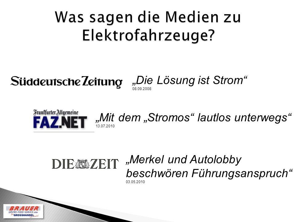 Mit dem Stromos lautlos unterwegs 13.07.2010 Merkel und Autolobby beschwören Führungsanspruch 03.05.2010 Die Lösung ist Strom 08.09.2008