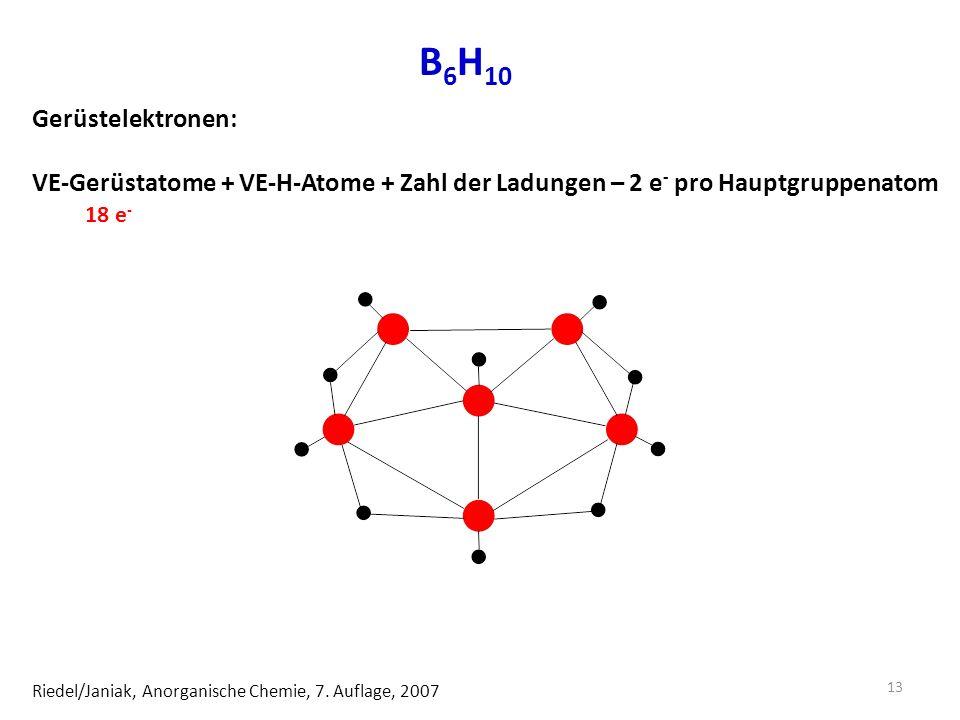 B 6 H 10 Riedel/Janiak, Anorganische Chemie, 7.