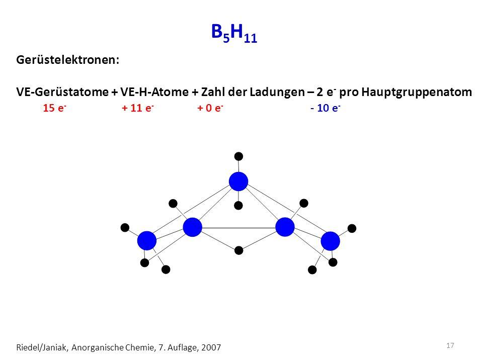 B 5 H 11 Riedel/Janiak, Anorganische Chemie, 7.